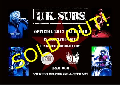 T&M 006 - U.K. SUBS 2012 Calendar Sold Out